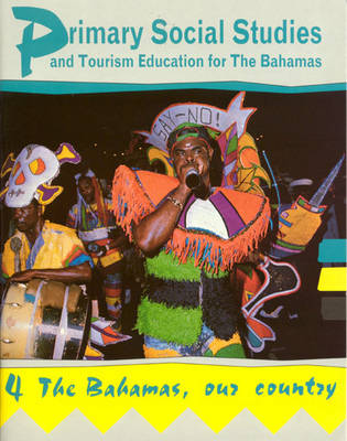 The Bahamas, Our Country by Mike Morrissey, K. James