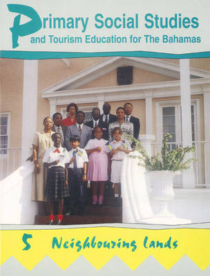Primary Social Studies and Tourism Education for the Bahamas by Mike Morrissey
