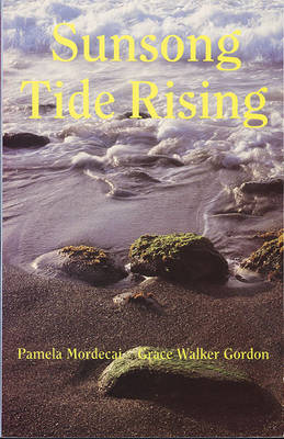 Sunsong Tide Rising by Pamela Mordecai