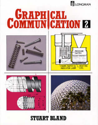 Graphical Communication by Stuart Bland