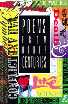 Poems from Other Centuries by Adrian Tissier, Roy Blatchford