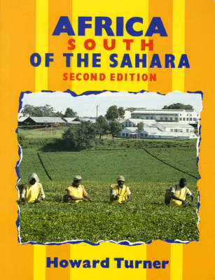 Africa South of the Sahara New Edition by Howard R. Turner