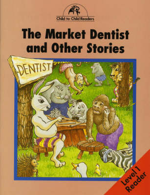 The Market Dentist and Other Stories by Donna Bailey