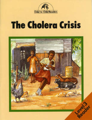 The Cholera Crisis by Donna Bailey