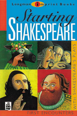 Starting Shakespeare First Encounters with Shakespeare's Plays by Linda Marsh, Michael Marland