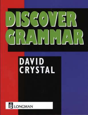 Discover Grammar by David Crystal, Geoff Barton