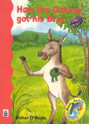 How the Donkey Got His Bray by Anastasia Francis, etc.