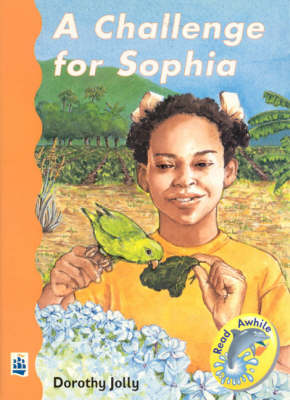 A Challenge for Sophia by Dorothy E. Jolly