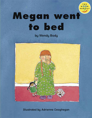 Beginner 3 Megan Went to Bed by Wendy Body
