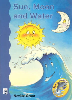 Sun, Moon and Water by Neville Grant