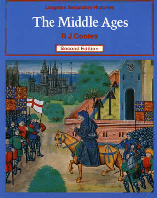 The Middle Ages by Richard J. Cootes, L. Snellgrove