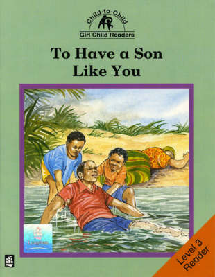 To Have a Son Like You Level 3 Reader by Rachel Carnegie, Donna Bailey