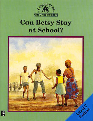Can Betsy Stay at School Level 2 Reader by Rachel Carnegie
