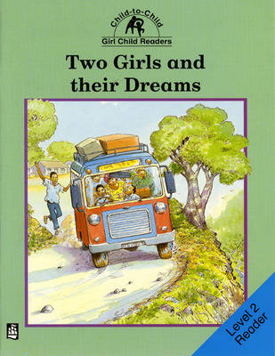 Two Girls and Their Dreams Level 2 Reader by Rachel Carnegie