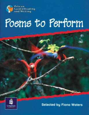 Poems to Perform Year 3, 6 X Reader 7 and Teacher's Book 7 by Fiona Waters, Wendy Body, Julie Garnett, Julia Timlin