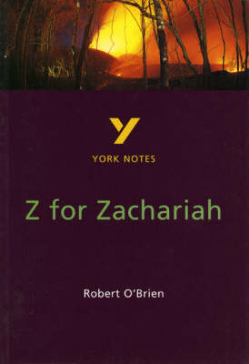 York Notes on Robert O'Brien's Z. for Zachariah by Paul Beadle