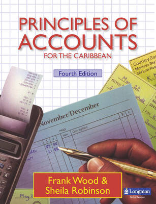 Principles of Accounts for the Caribbean Student's Book by Sheila I. Robinson, Frank Wood
