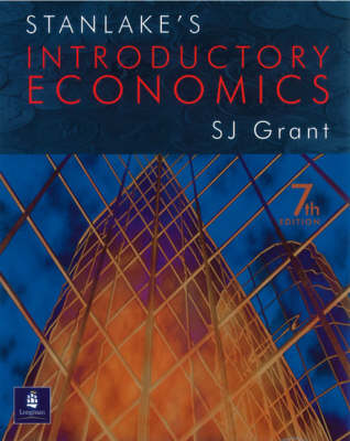 Stanlake's Introductory Economics by Susan J. Grant, G. F. Stanlake