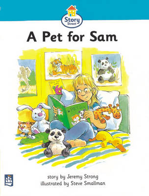 Pet for Sam, a Story Street Beginner Stage Step by Jeremy Strong, Martin Coles, Christine M. Hall