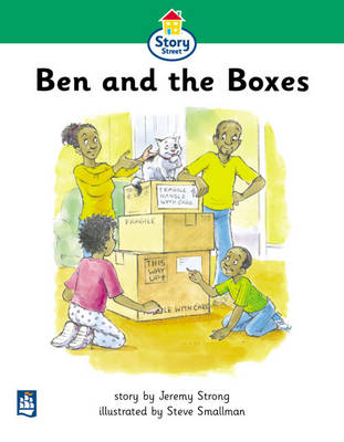 Ben and the Boxes Story Street Beginner Stage Step 3 Storybook 22 by Jeremy Strong, Martin Coles, Christine Hall