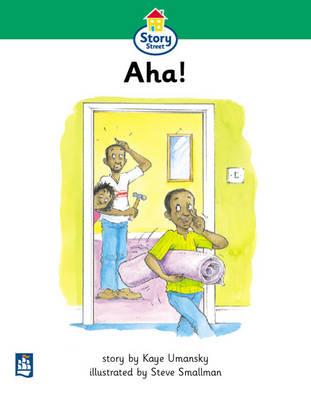 AHA! Story Street Beginner Stage Step 3 Storybook 27 Beginners Stage Step 3 by Kaye Umansky, Christine M. Hall, Martin Coles