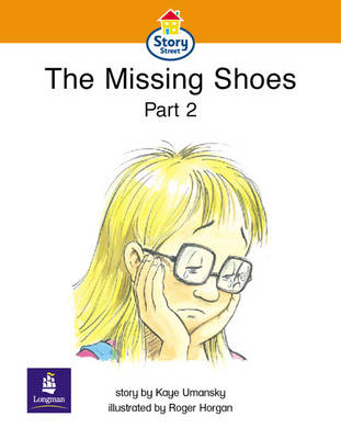 The Missing Shoes Story Street Emergent Stage Step 4 Storybook 32 by Kaye Umansky, Martin Coles, Christine Hall