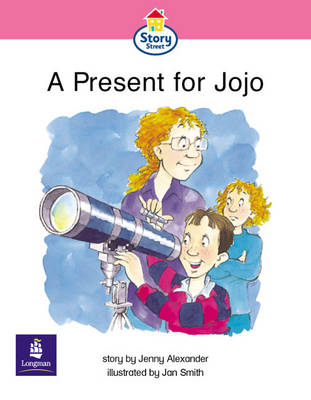 A Present for Jojo Story Street Emergent Stage Step 6 Storybook 54 by Jenny Alexander, Martin Coles, Christine Hall