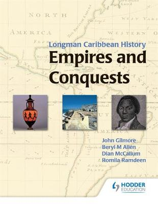 Empires and Conquests Student Book by Beryl M. Allen, John Gilmore, Dian McCallum, Romila Ramdeen