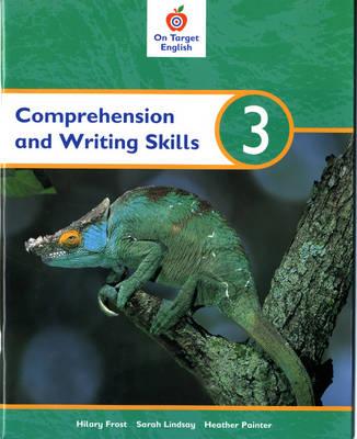 On Target English Comprehension & Writing by Sarah Lindsay, John Jackman, Heather Painter