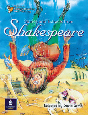 Stories and Extracts from Shakespeare Year 6, 6 x Reader 5 and Teacher's Book 5 by David Orme, Wendy Body, Julie Garnett, Julia Timlin