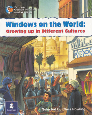 Windows on the World: Growing Up in Different Cultures Year 5, 6 x Reader 13 and Teacher's Book 13 by Chris Powling, Wendy Body, Julie Garnett, Julia Timlin
