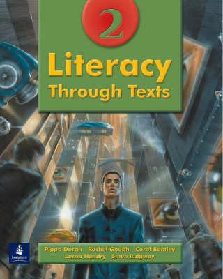 Literacy Through Texts by Pippa Doran, Rachel Gough, Lorna Hendry, C. Bentley