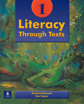 Literacy Through Texts Pupils' Book by Andrew Bennett, Jim Taylor
