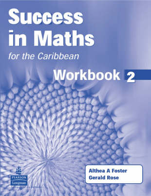 Success in Maths for the Caribbean by Gerry Rose, Althea Foster