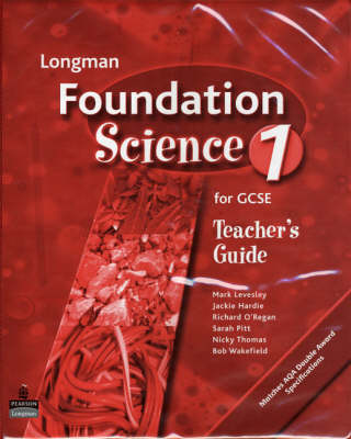 Longman Foundation Science for GCSE Teacher's File by Mark Levesley, Jackie Hardie, Richard O'Regan, Sarah PItt