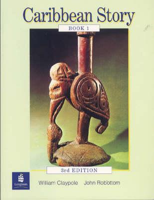 Caribbean Story Book 1 by Bill Claypole, William Claypole, John Robottom