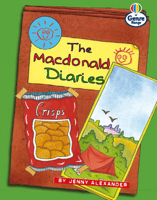 The MacDonald Diaries, the Genre Competent Stage Letters by Jenny Alexander, Christine Hall, Martin Coles