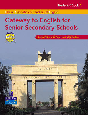 Gateway to English for Senior Secondary Schools Students Book 3 by Ghana Association of Teachers of English