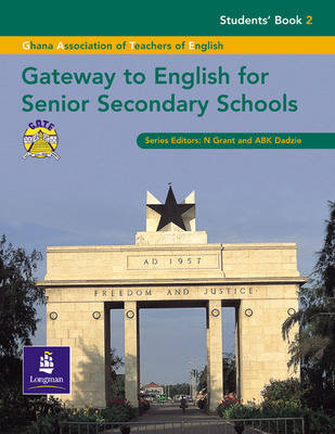 Gateway to English for Secondary Schools Students Book 2 by Ghana Association of Teachers of English