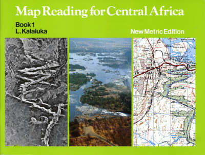 Map Reading for Central Africa by R. Kalaluka