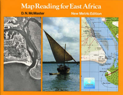 Map Reading for East Africa by D.N. McMaster