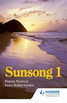 Sunsong by Frances Mordecai, Gregory St Pierre Gordon