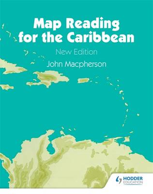 Map Reading for the Caribbean by John Macpherson