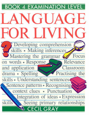 Language for Living Book 4 Caribbean English Course by Cecil Gray, Alan W. Gilchrist