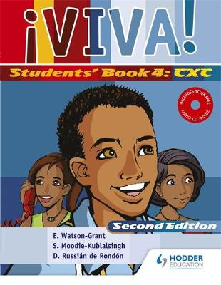 Viva Students' Book 4 with Audio CD by Derrunay R. Rondon, Sylvia Moodie, Kumblalsingh Sylvia, Elaine Watson-Grant