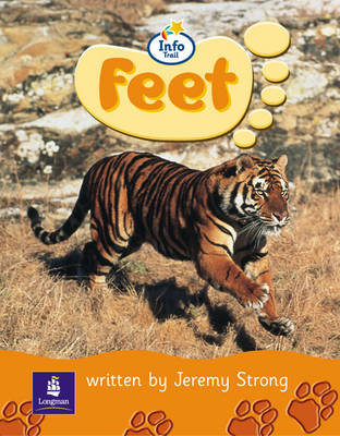 Info Trail Beginner Stage: Feet Non-Fiction by Christine Hall, Martin Coles, Jeremy Strong