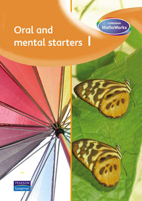 Longman MathsWorks: Year 1 Oral and Mental Starters by Tony Cotton