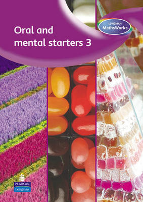 Longman MathsWorks: Year 3 Oral and Mental Starters by Tony Cotton
