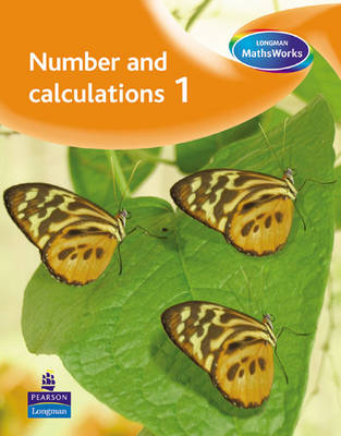 Longman MathsWorks: Year 1 Number Pupils' Book by Tony Cotton