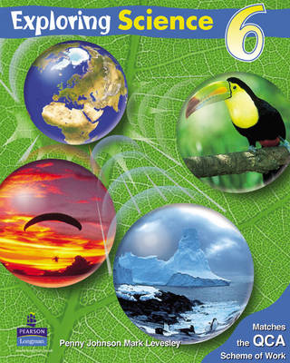 Exploring Science Pupils Book 6 by Penny Johnson, Mark Levesley